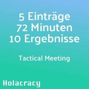 HOLACRACY - Tactical Meeting 1