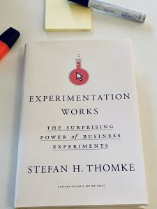 Experimentation Works by Stefan H. Thomke