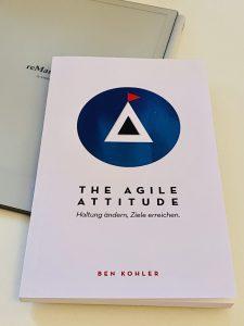 The Agile Attitude von Ben Kohler