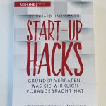 Start-Up HACKS by Bernhard Kalhammer